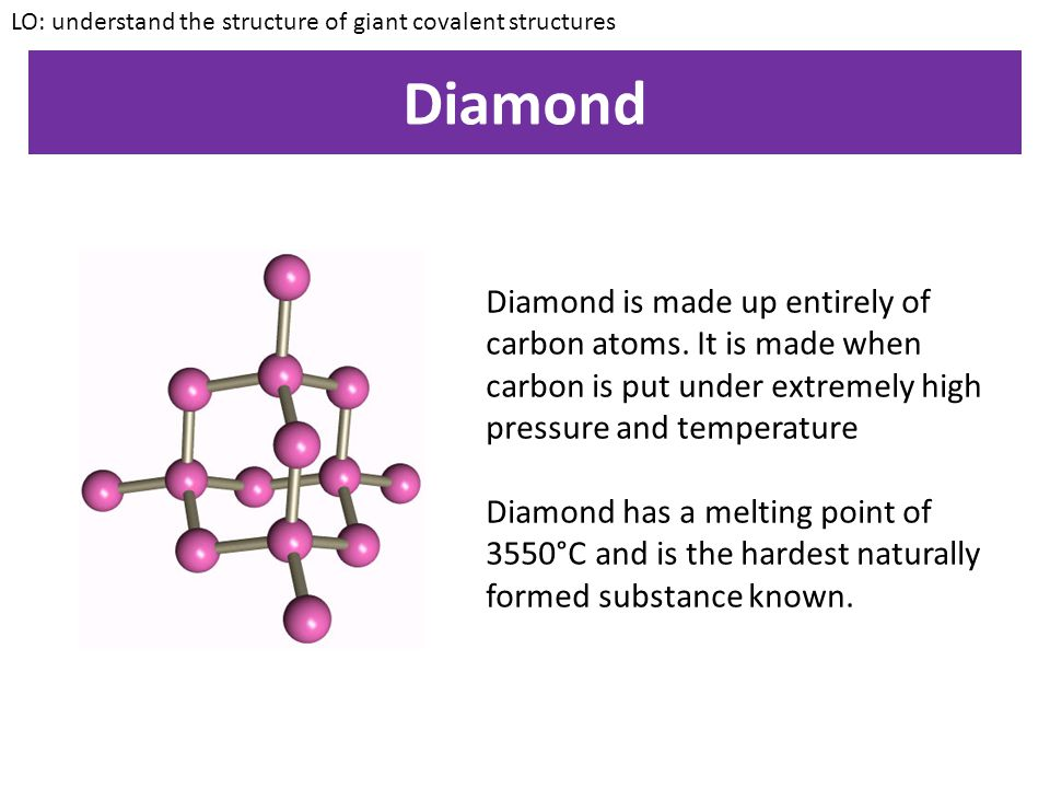 Giant covalent structures LO: understand the structure of giant covalent structures Examples of giant covalent structures include: Diamond Silicon Dioxide Graphite