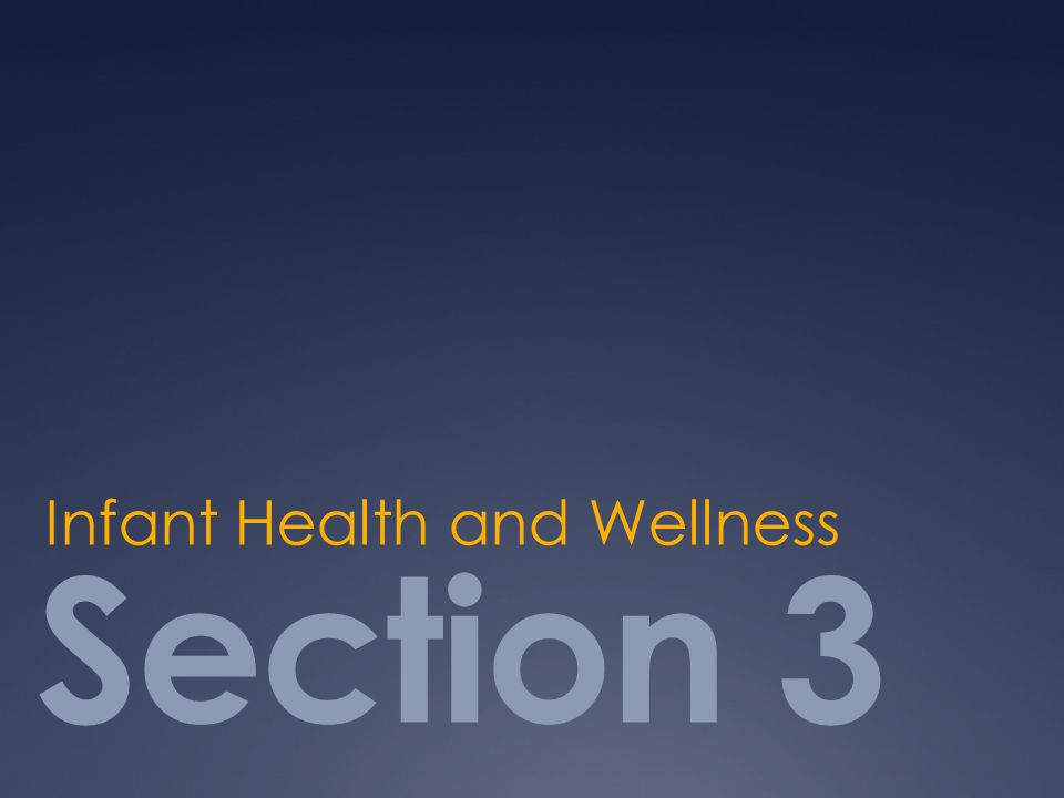 Section 3 Infant Health and Wellness