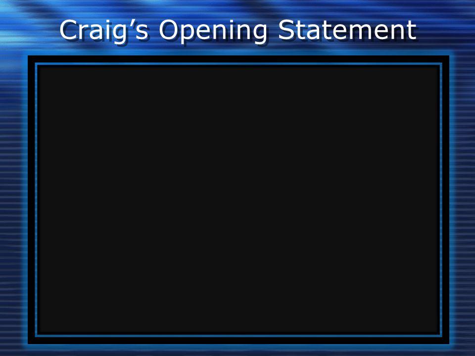 Craig's Opening Statement