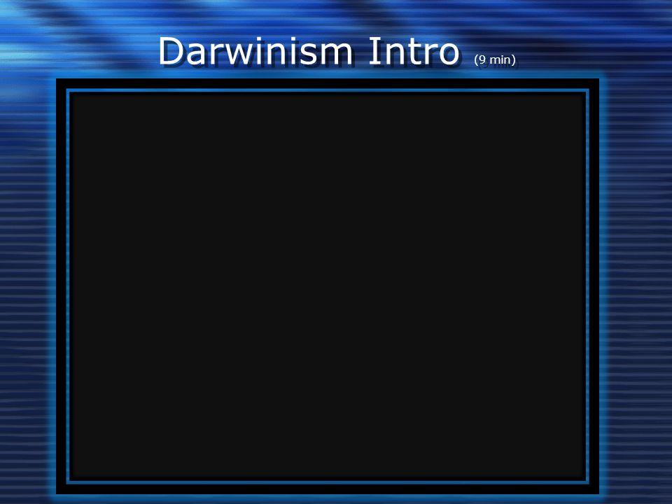 Darwinism Intro (9 min)