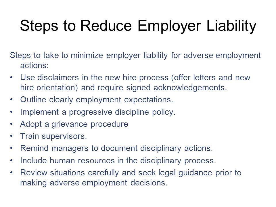 Employer Checklist for Adverse Employment Actions Employer checklist when considering adverse employment actions* 1.Is the proposed action fair.