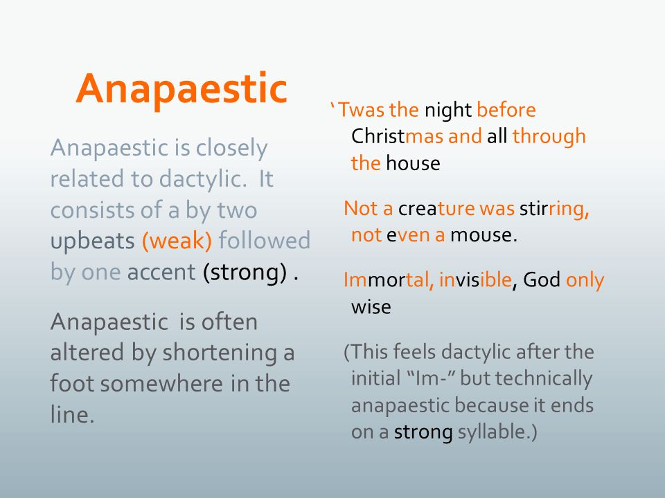 Anapaestic is closely related to dactylic.