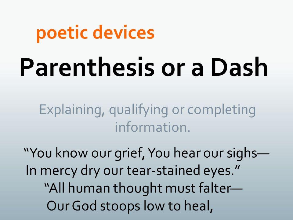 Parenthesis or a Dash