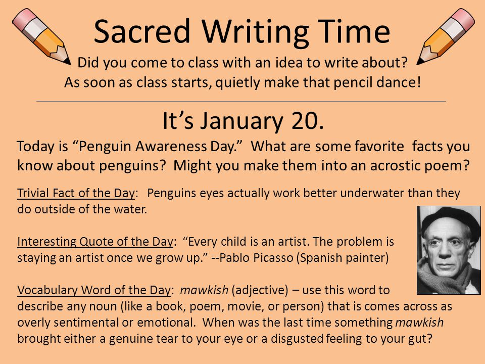 Sacred Writing Time Did you come to class with an idea to write about.