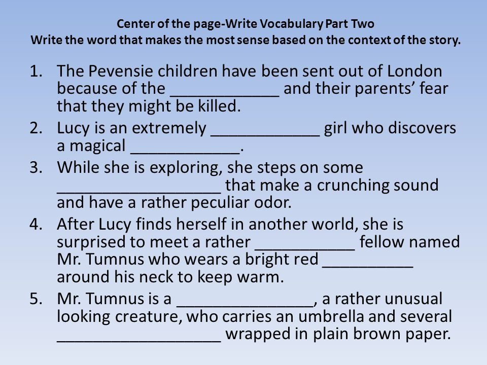 Chapter 11 Vocabulary After Edmund's arrival the White Witch lost no time.