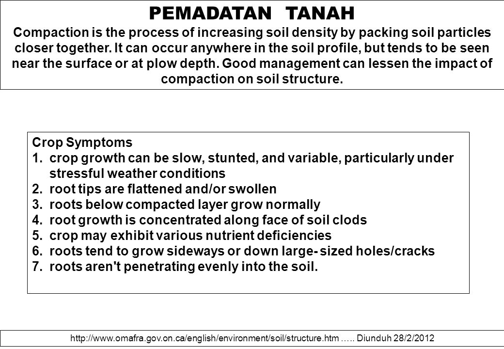 PEMADATAN TANAH Compaction is the process of increasing soil density by packing soil particles closer together. It can occur anywhere in the soil prof