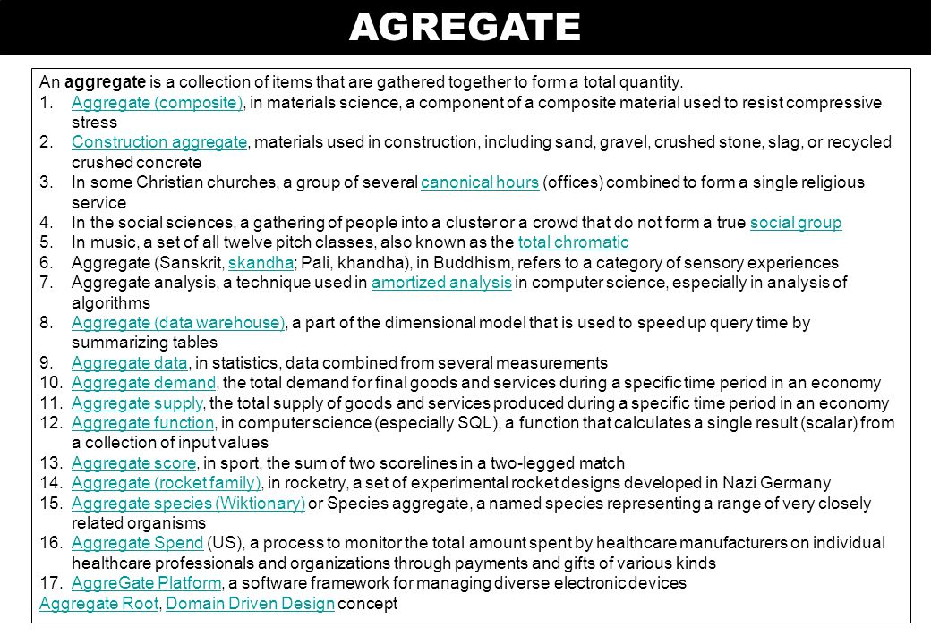 AGREGASI Sumber: …..Diunduh 9/3/2012 The opposite of aggregation is dispersion.