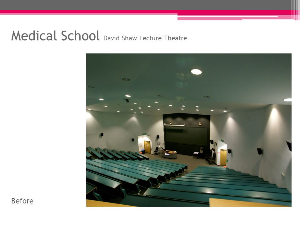 Medical School David Shaw Lecture Theatre After