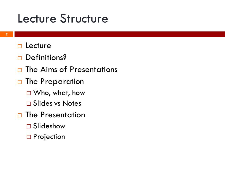 Lecture Structure  Lecture  Definitions.