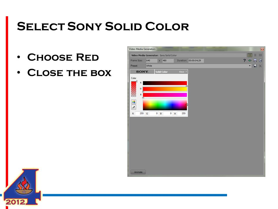 Select Sony Solid Color Choose Red Close the box