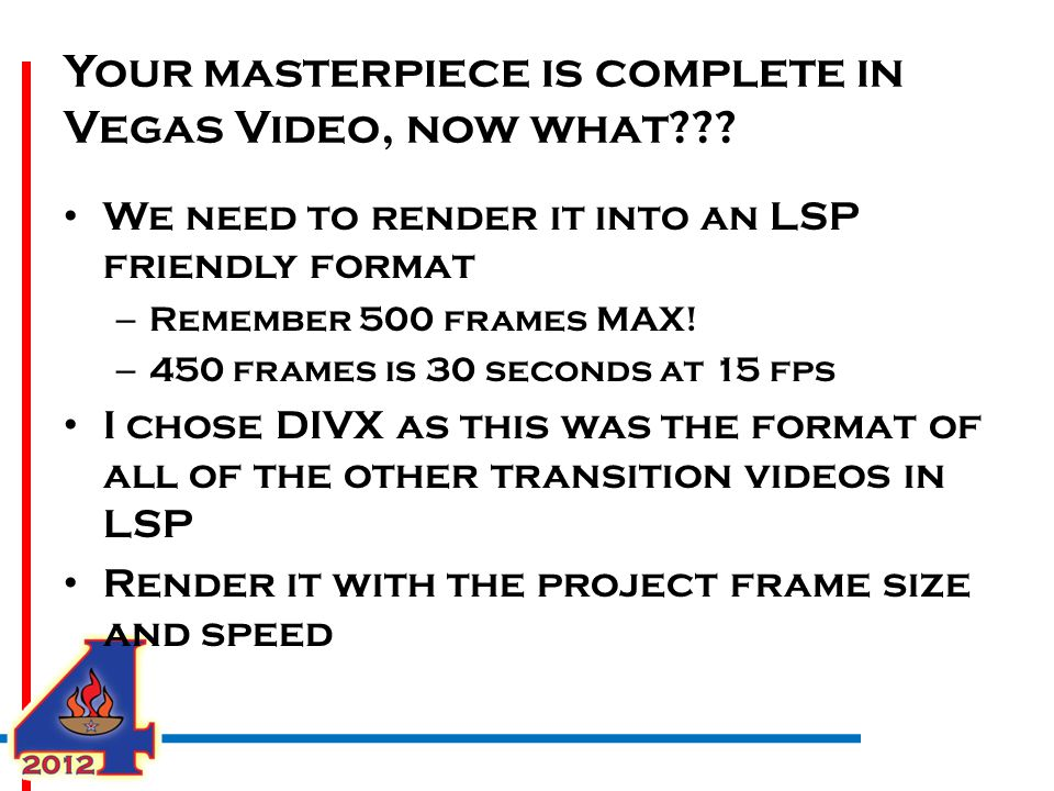 Your masterpiece is complete in Vegas Video, now what .