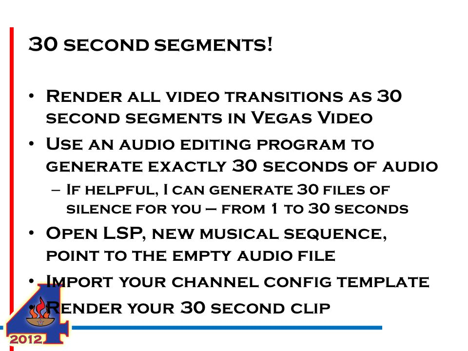 30 second segments.