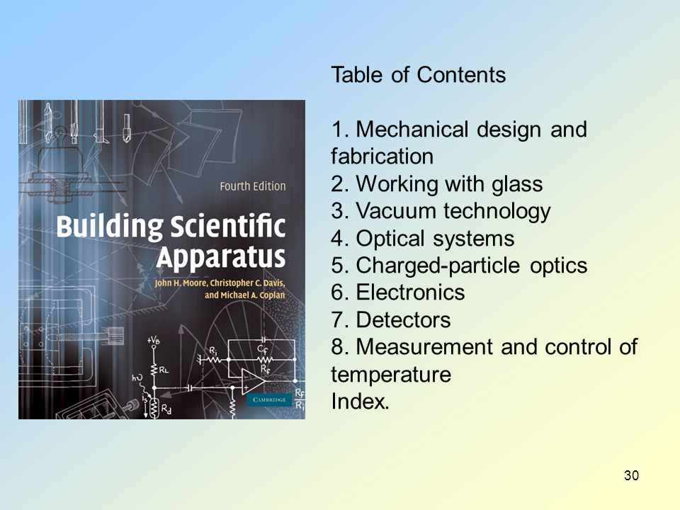30 Table of Contents 1. Mechanical design and fabrication 2.