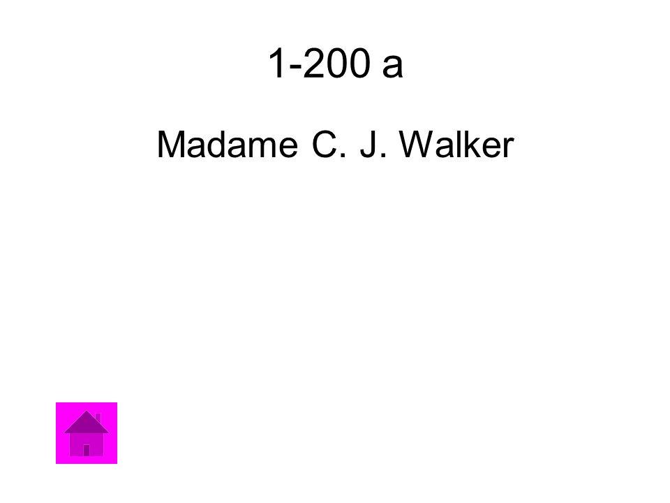 1-200 a Madame C. J. Walker