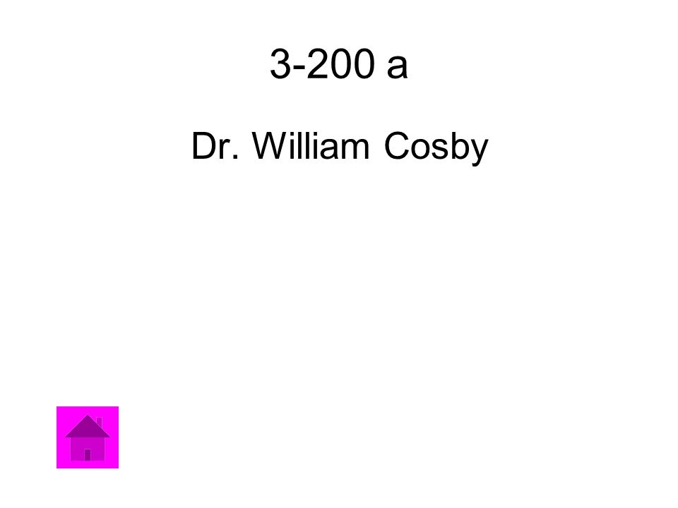 3-200 a Dr. William Cosby