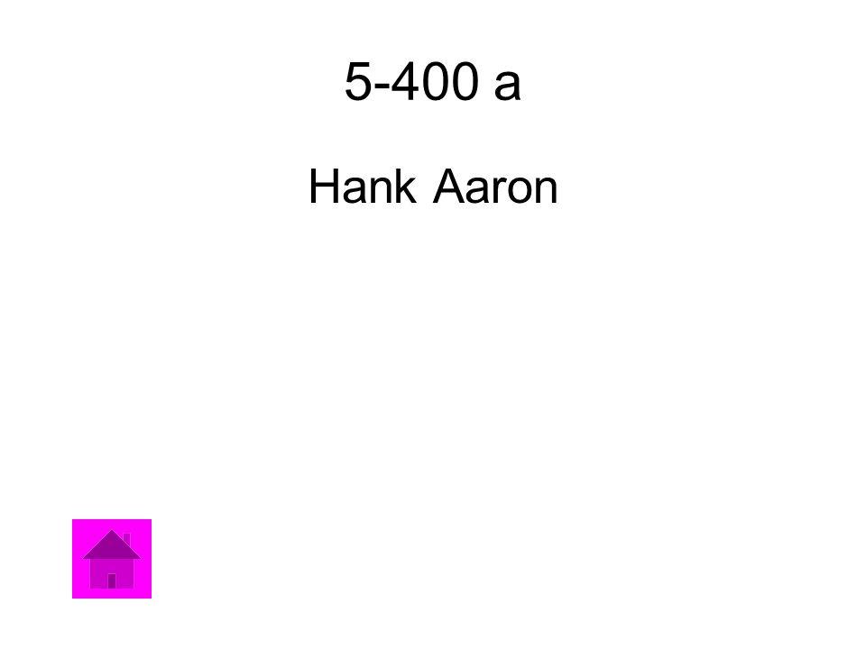 5-400 a Hank Aaron