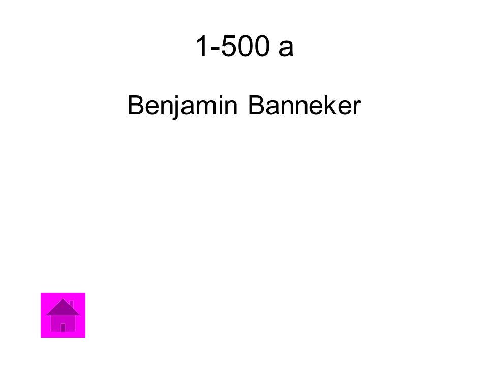 1-500 a Benjamin Banneker
