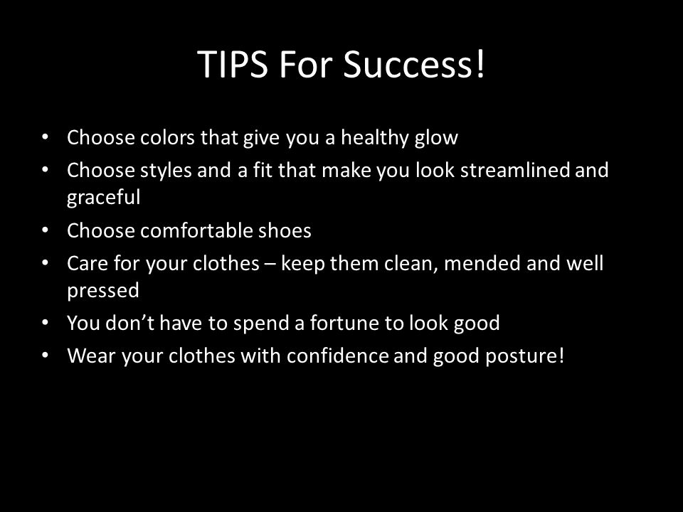 TIPS For Success.