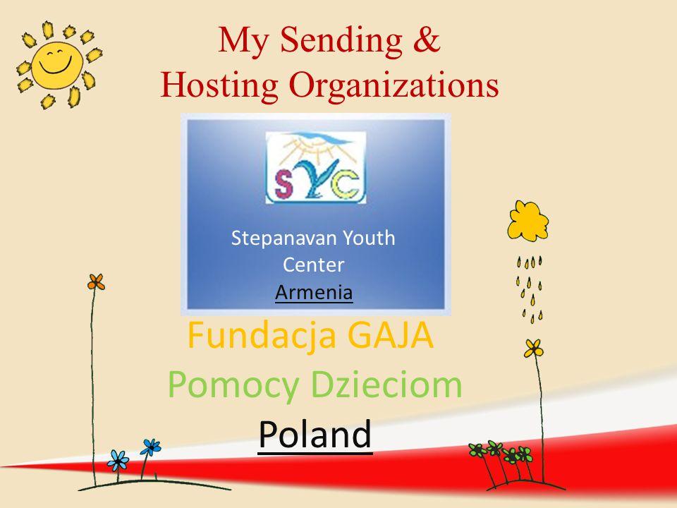 Stepanavan Youth Center Armenia Fundacja GAJA Pomocy Dzieciom Poland My Sending & Hosting Organizations