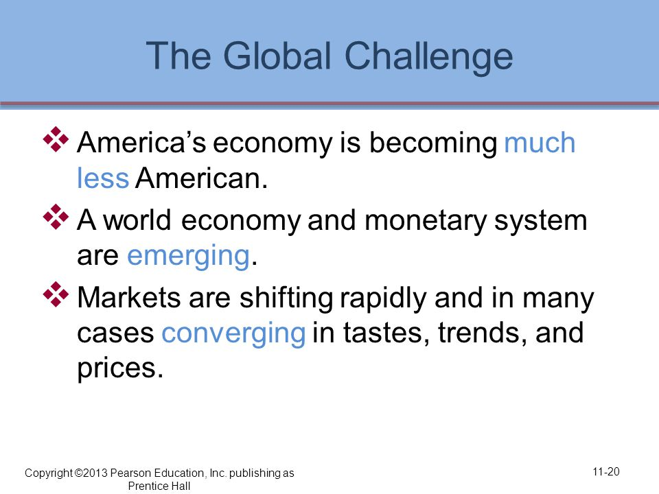 The Global Challenge  America's economy is becoming much less American.
