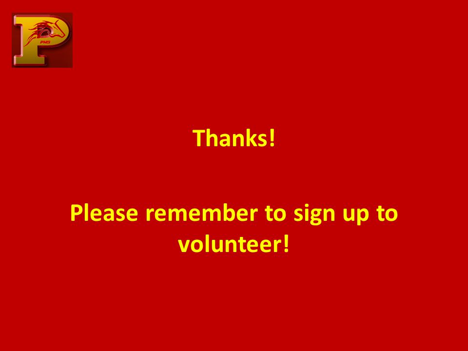 Thanks! Please remember to sign up to volunteer!