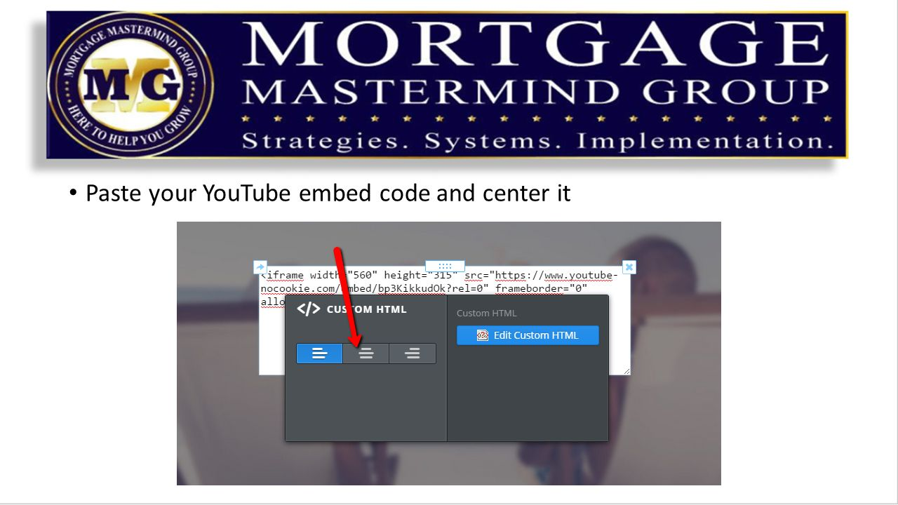 Paste your YouTube embed code and center it