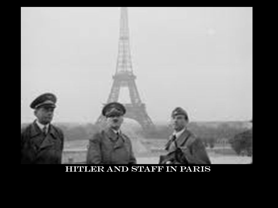 Hitler and staff in Paris