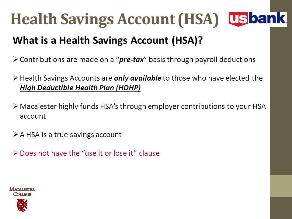 Health Savings Account (HSA) What is a Health Savings Account (HSA).