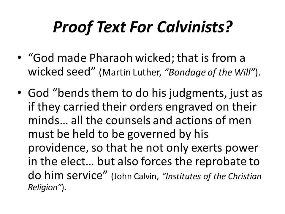 Proof Text For Calvinists.
