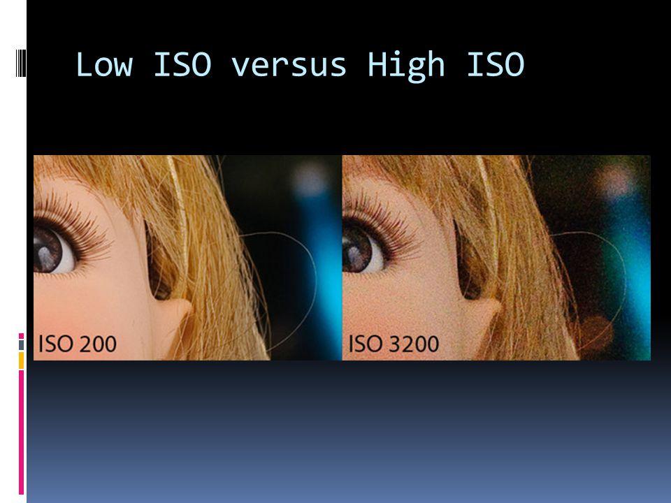 Low ISO versus High ISO
