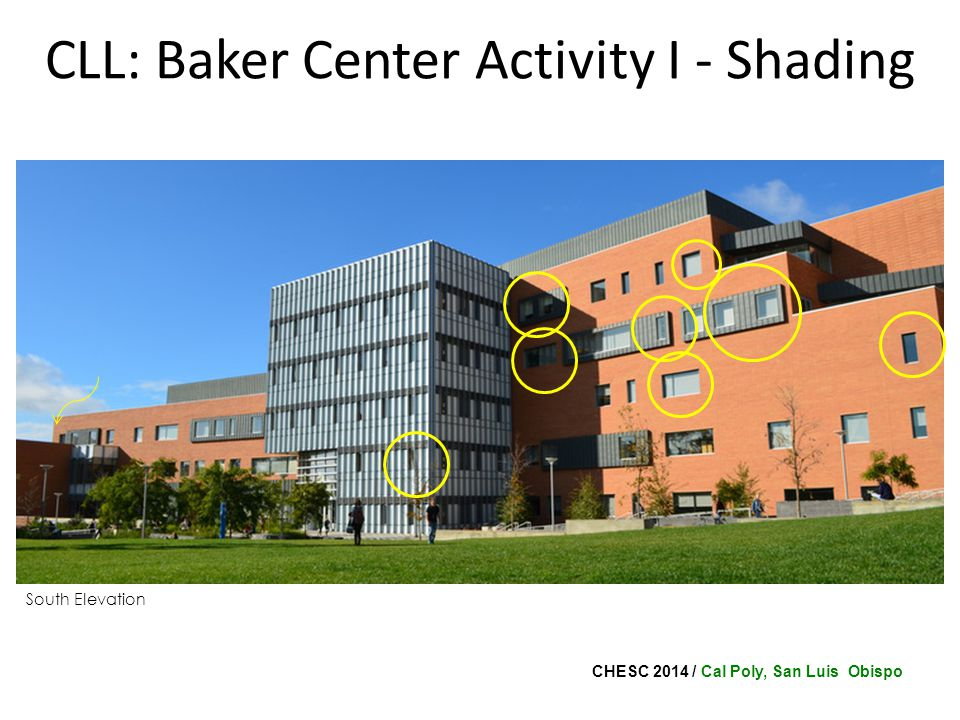 CHESC 2014 / Cal Poly, San Luis Obispo CLL: Baker Center Activity I - Shading South Elevation