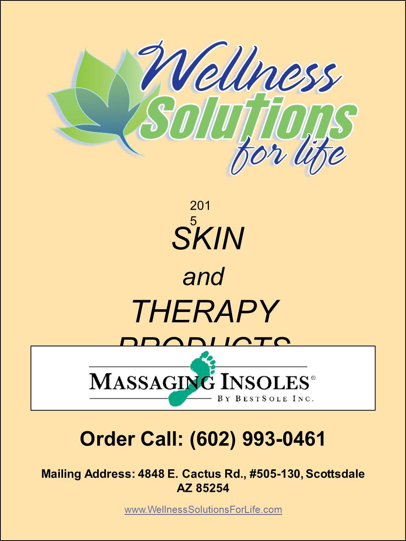 www.Wel nes SolutionsForLife.c om Mailing Address: 4848 E.