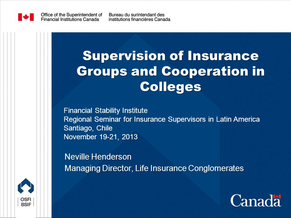 12 NON-REGULATED ENTITIES IN A GROUP Supervision of Insurance Groups and Cooperation in Colleges