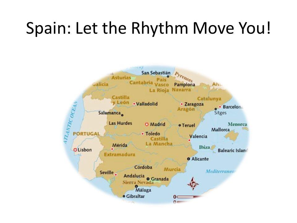 Spain: Let the Rhythm Move You!