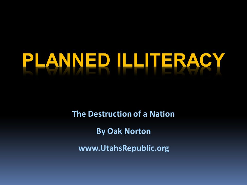 The Destruction of a Nation By Oak Norton www.UtahsRepublic.org