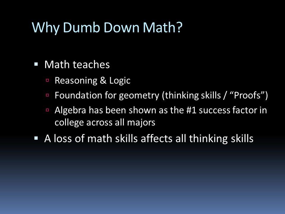 Why Dumb Down Math.