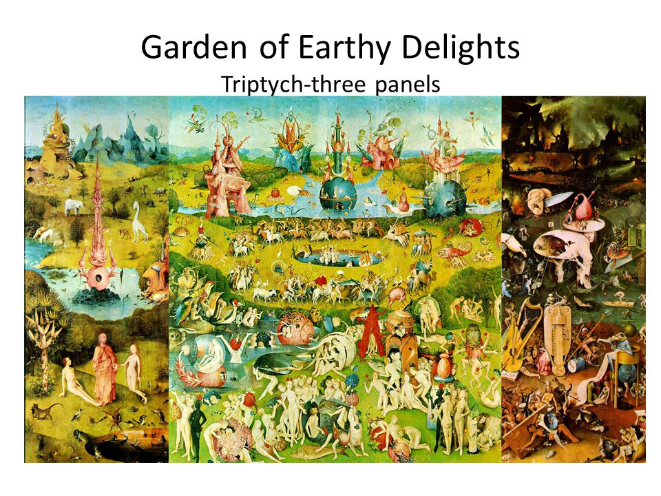 Garden of Earthy Delights Triptych-three panels