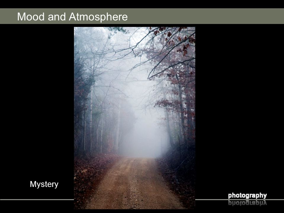 Mood and Atmosphere Mystery