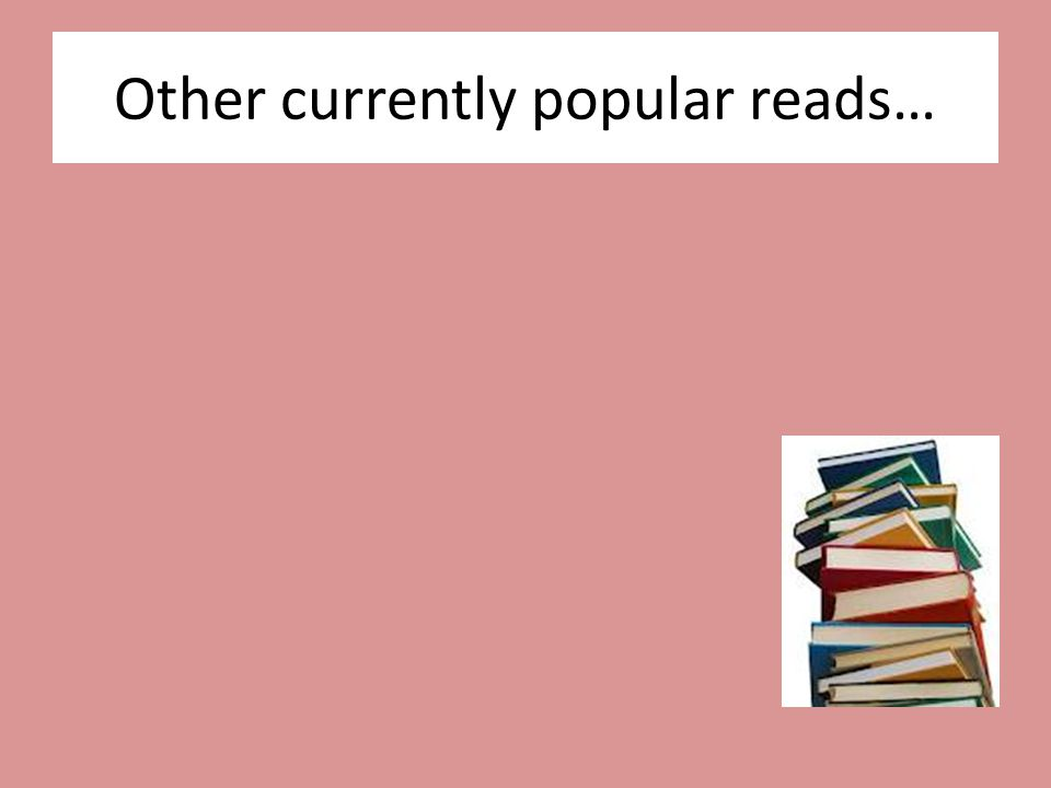 Other currently popular reads…