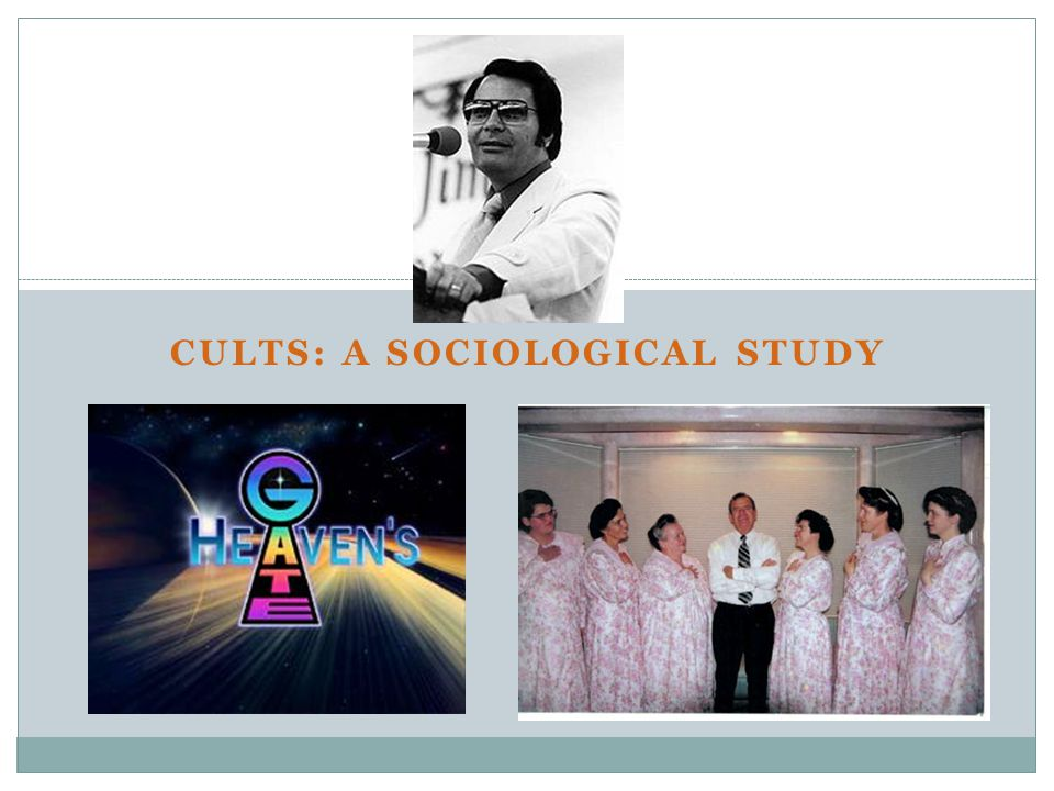 CULTS: A SOCIOLOGICAL STUDY
