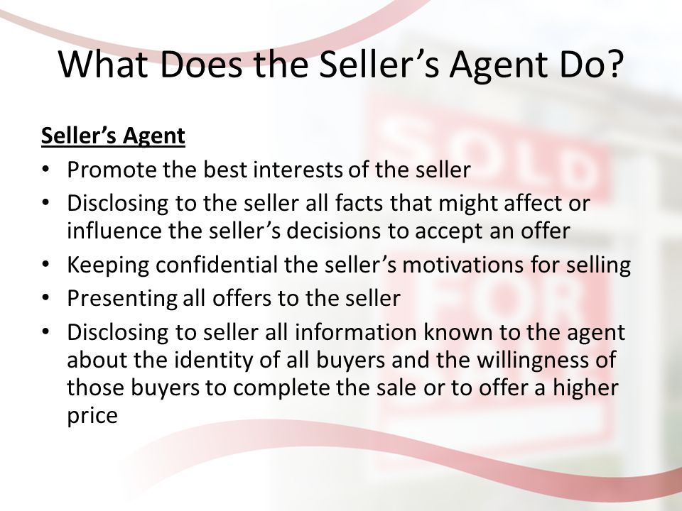 What Does the Seller's Agent Do.