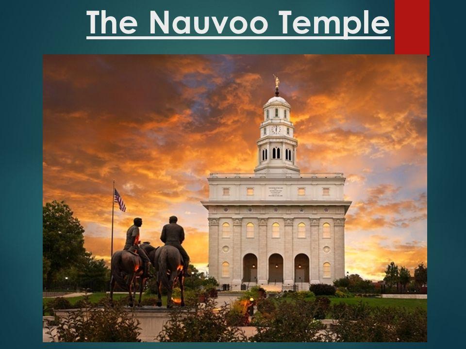 The Nauvoo Temple