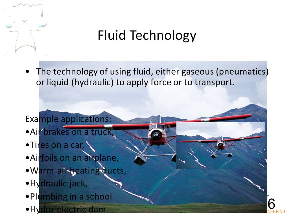 IOT POLY ENGINEERING I1-6 The technology of using fluid, either gaseous (pneumatics) or liquid (hydraulic) to apply force or to transport. Example app