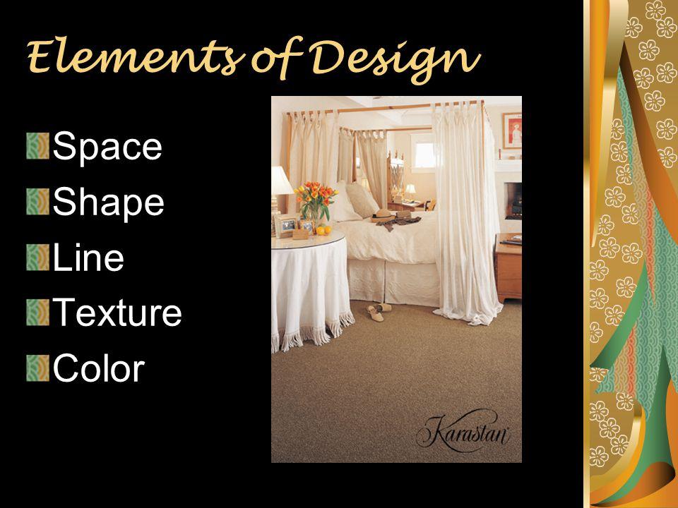 Elements of Design Space Shape Line Texture Color