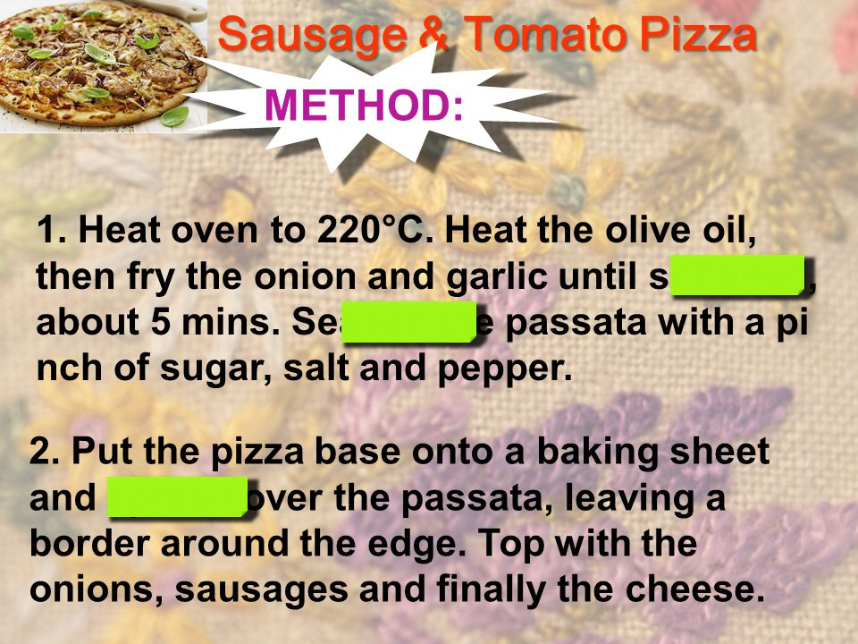 1. Heat oven to 220°C. Heat the olive oil, then fry the onion and garlic until softened, about 5 mins. Season the passata with a pi nch of sugar, salt