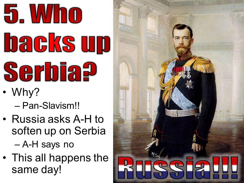 Why. –Pan-Slavism!.