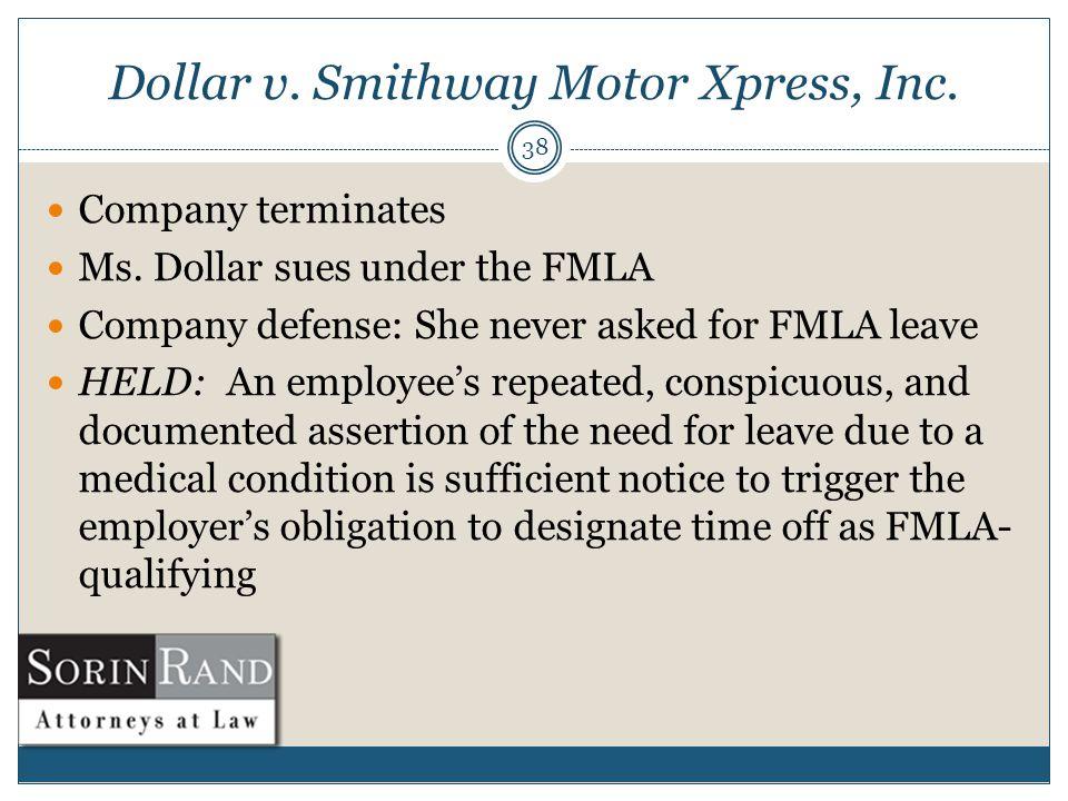 Dollar v. Smithway Motor Xpress, Inc. 38 Company terminates Ms.