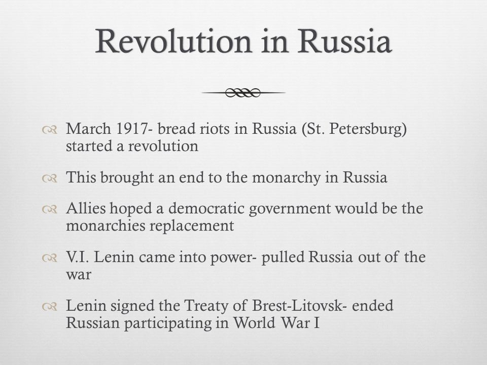 Revolution in RussiaRevolution in Russia  March 1917- bread riots in Russia (St.