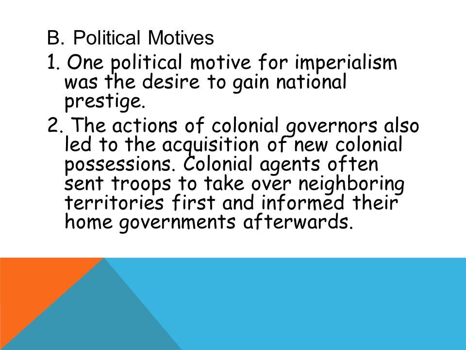 B.Political Motives 1.
