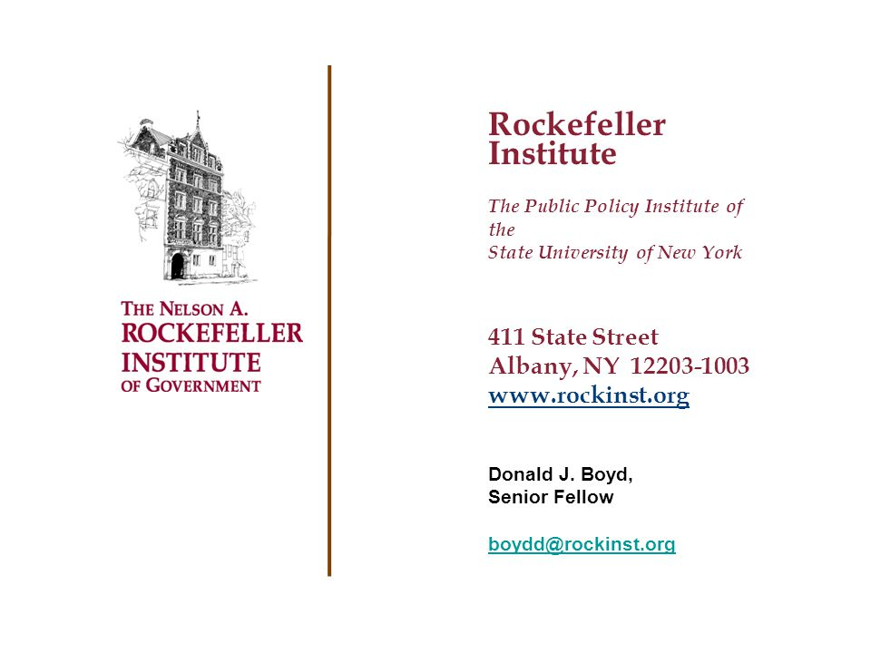 Rockefeller Institute The Public Policy Institute of the State University of New York 411 State Street Albany, NY 12203-1003 www.rockinst.org Donald J.